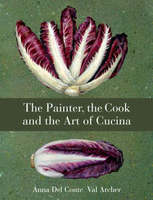 The Painter, the Cook and the Art of Cucina